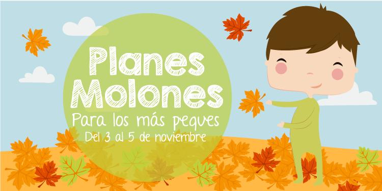¡Planes molones para los más peques del 3 al 5 de noviembre 2017!